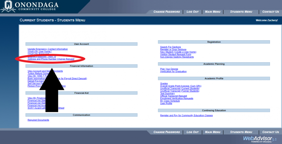 Student's Webadvisor Homepage. The Link for Address and Phone Number Change Request is circled in red and a black arrow is pointing to it. This item is located under user account.