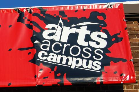 Arts across campus sign