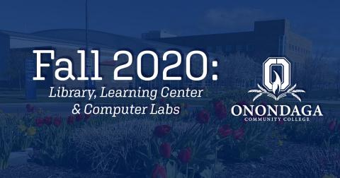 Fall 2020: Library, Learning Center, etc. with OCC logo